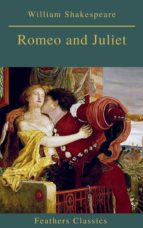 Romeo and Juliet (Best Navigation, Active TOC)(Feathers Classics) (ebook)