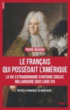 Le Français qui possédait l'Amérique (ebook)