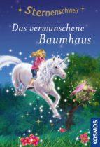 STERNENSCHWEIF, 63, DAS VERWUNSCHENE BAUMHAUS