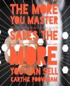 THE MORE YOU MASTER SALES THE MORE YOU CAN SELL