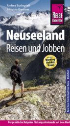 Reise Know-How Reiseführer Neuseeland - Reisen & Jobben mit dem Working Holiday Visum (ebook)