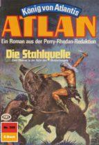Atlan 306: Die Stahlquelle