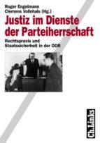 Justiz im Dienste der Parteiherrschaft (ebook)