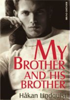 My Brother and his Brother (ebook)