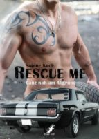Rescue me - ganz nah am Abgrund (ebook)