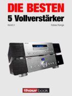 Die besten 5 Vollverstärker (Band 2) (ebook)