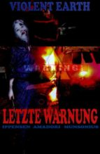 Letzte Warnung (Prequel zur Zombie-Serie VIOLENT EARTH) (ebook)