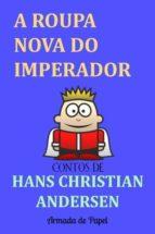 A ROUPA NOVA DO IMPERADOR