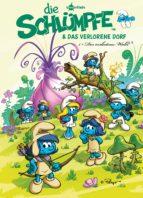 Die Schlümpfe und das verlorene Dorf Bd. 1: Der verbotene Wald (ebook)