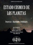 ESTADO CÓSMICO DE LOS PLANETAS
