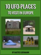 10 UFO-PLACES TO VISIT IN EUROPE