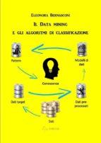 Il Data mining e gli algoritmi di classificazione (ebook)