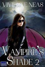 Vampire's Shade 2 (Vampire's Shade Collection) (ebook)