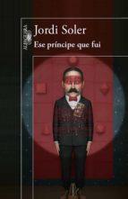 Ese príncipe que fui (ebook)