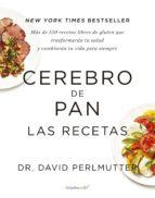 CEREBRO DE PAN. LAS RECETAS (COLECCIÓN VITAL)