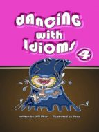 Dancing with Idioms 4