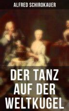 Der Tanz auf der Weltkugel (Vollständige Ausgabe) (ebook)
