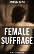 FEMALE SUFFRAGE (A Historical & Conservative Viewpoint) (ebook)