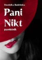 Pani Nikt. Pami?tnik (ebook)