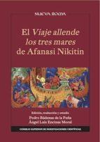 El Viaje allende los tres mares de Afanasi Nikitin