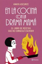 En la cocina con la drama mamá (ebook)