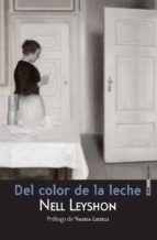 Del color de la leche (ebook)