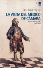 La visita del médico de cámara (ebook)