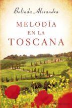 Melodía en la Toscana (ebook)