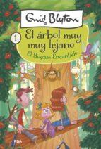 El árbol muy muy lejano #1. El Bosque Encantado (ebook)