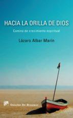 Hacia la orilla de Dios (ebook)