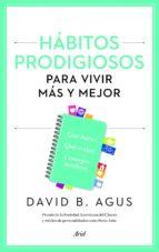 Hábitos prodigiosos para vivir más y mejor (ebook)