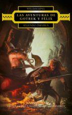 Las aventuras de Gotrek y Félix. Segundo ómnibus (ebook)