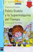 Pablo Diablo y la Supermáquina del tiempo (eBook-ePub) (ebook)