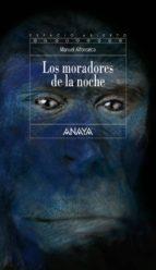 LOS MORADORES DE LA NOCHE