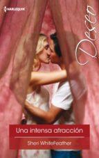 Una intensa atracción (ebook)