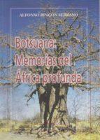 Botsuana: Memorias del África profunda (ebook)