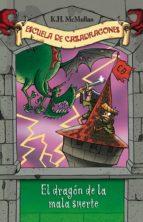 El dragón de la mala suerte (Escuela de Cazadragones 9) (ebook)