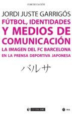 Fútbol, identidades y medios de comunicación (ebook)