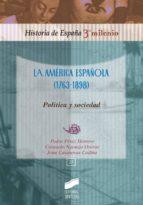 La América española (1763-1898) (ebook)