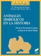 Animales simbólicos en la historia (ebook)
