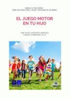 EL JUEGO MOTOR EN TU HIJO (ebook)