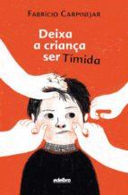 Deixa a criança ser tímida (ebook)