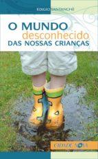 O mundo desconhecido das nossas crianças (ebook)