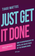JUST GET IT DONE