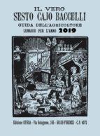 Il vero Sesto Cajo Baccelli 2019 (ebook)