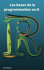 Les bases de la programmation en R (ebook)