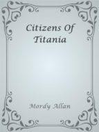 Citizens Of Titania (ebook)