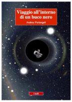 Viaggio all'interno di un buco nero (ebook)