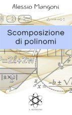 Scomposizione di polinomi (ebook)