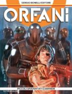 Orfani 1. Piccoli spaventati guerrieri (ebook)